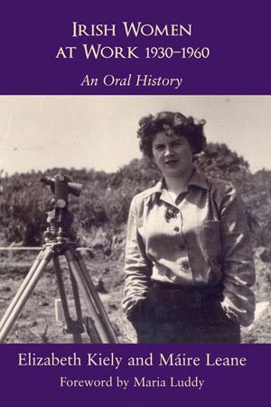 Irish Women at Work, 1930-1960