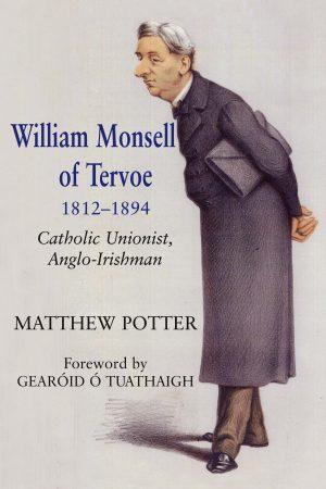 Products irish academic press william monsell of tervoe 1812 1894 catholic unionist anglo irishman fandeluxe Image collections