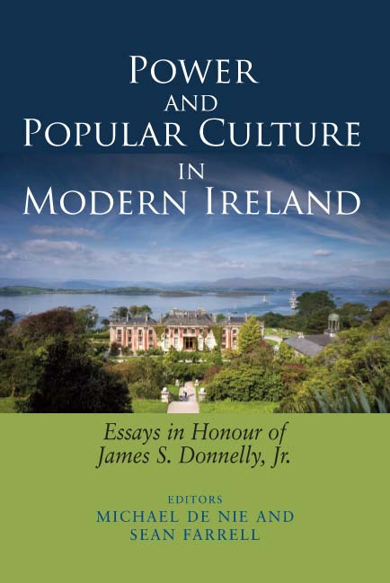 power and popular culture in modern essays in honour of  power and popular culture in modern essays in honour of james s donnelly jr irish academic press