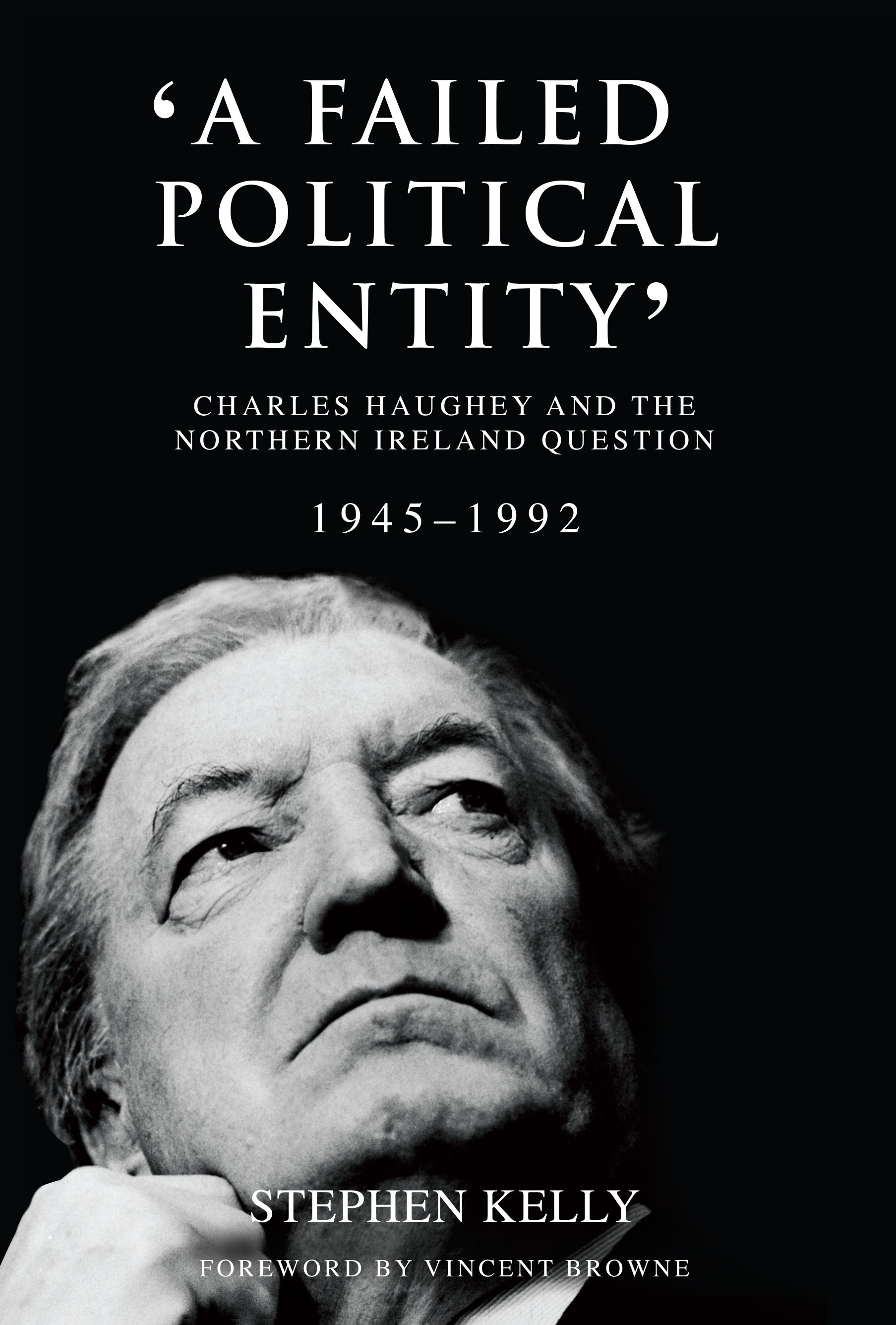 a-failed-political-entity-charles-haughey-and-the-northern-ireland-question